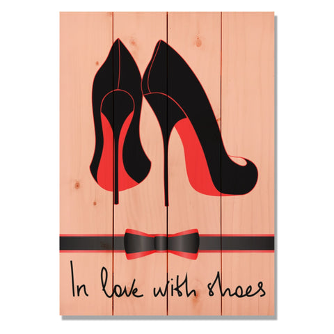 In Love With Shoes - Wile E. Wood Art™
