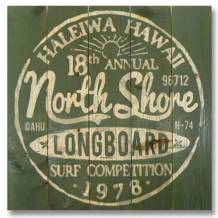 North Shore Longboards 17x17 - Classic Pine Wood Art Outside by Mike FenceEscape North Shore Longboards 17x17