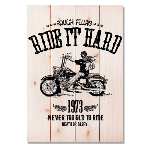 "Ride It Hard on Wood - Motorcycle Wall Decor DaydreamHQ Pine Wall Art 14""x20"""