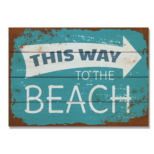 "This Way To The Beach - Classic Pine Wood Art DaydreamHQ Pine Wall Art 20""x14"""