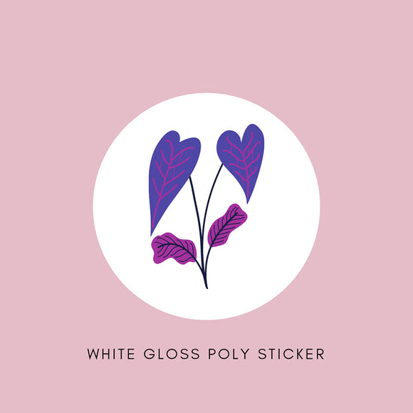 Sticker - White Gloss Poly - All Sizes