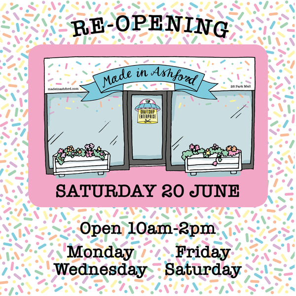 Reopening the Made in Ashford shop