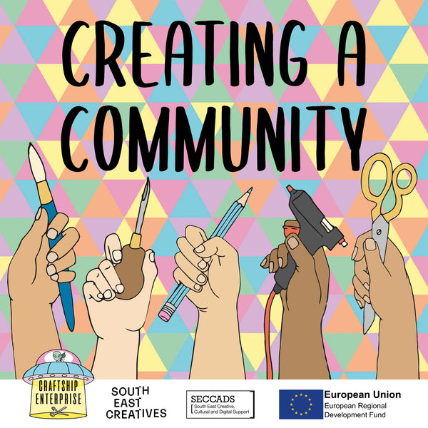 Creating a community is a series of 3 webinars for South East Creatives