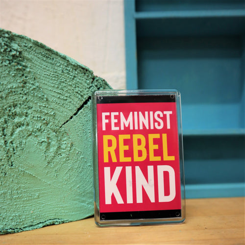 Feminist Rebel Kind magnet