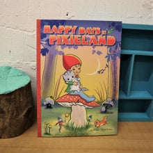 Load image into Gallery viewer, Happy days in pixie land activity book