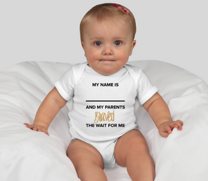 Customized Braved the Wait Onesie