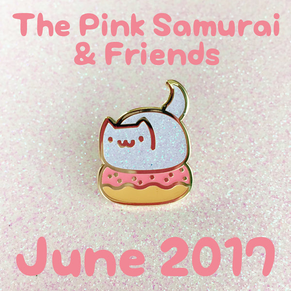 The Pink Samurai & Friends June 2017 pin