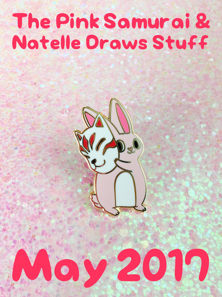 The Pink Samurai & Friends May 2017 Natelle Draws Stuff Limited Edition Pin