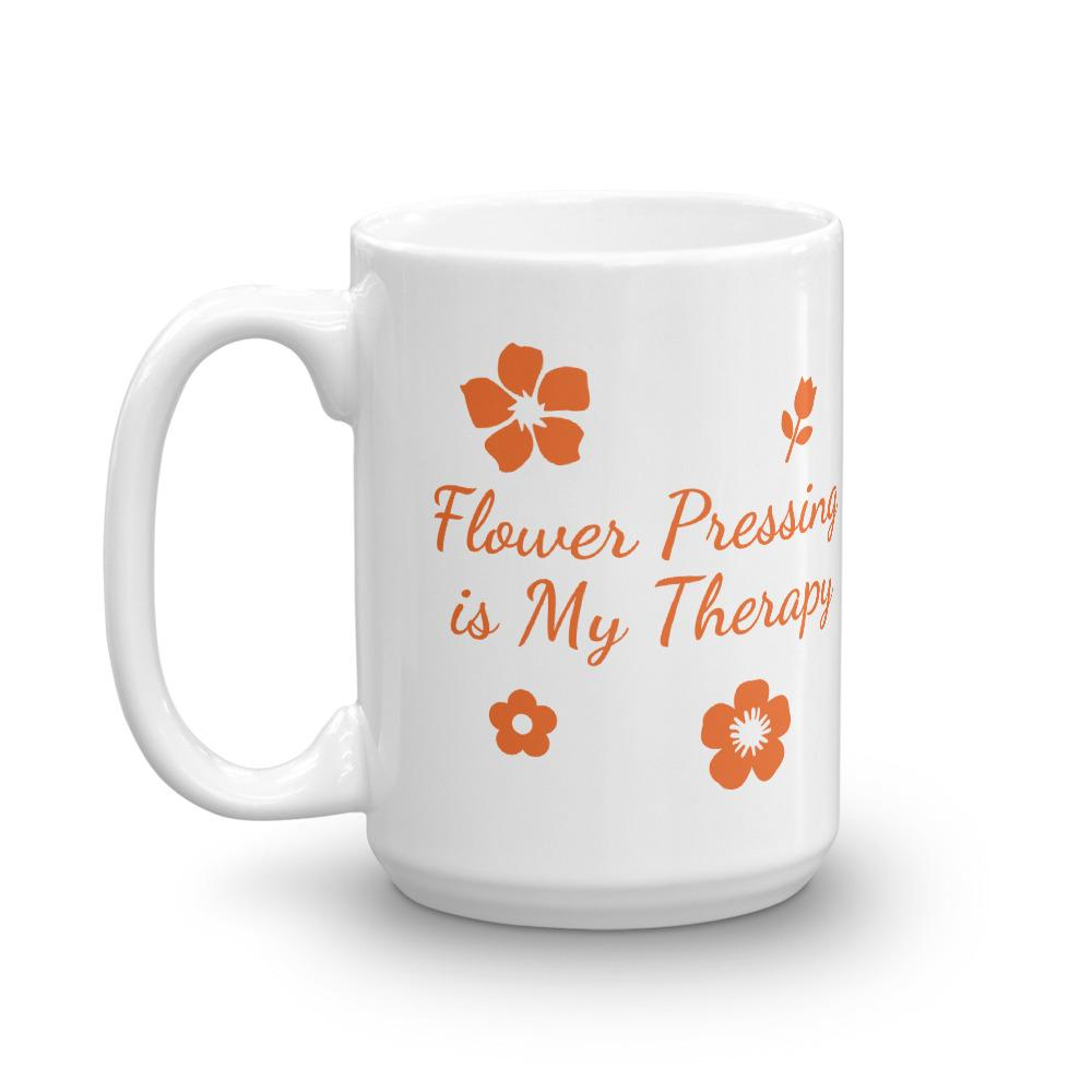Flower Pressing is My Therapy Coffee Mug  Coffee Mug Microfleur