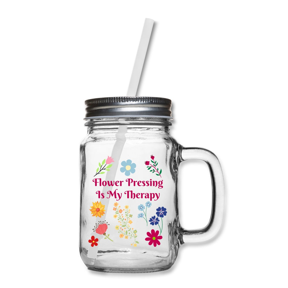 Flower Pressing Is My Therapy Mason Jar One Size Mason Jar Mug Microfleur