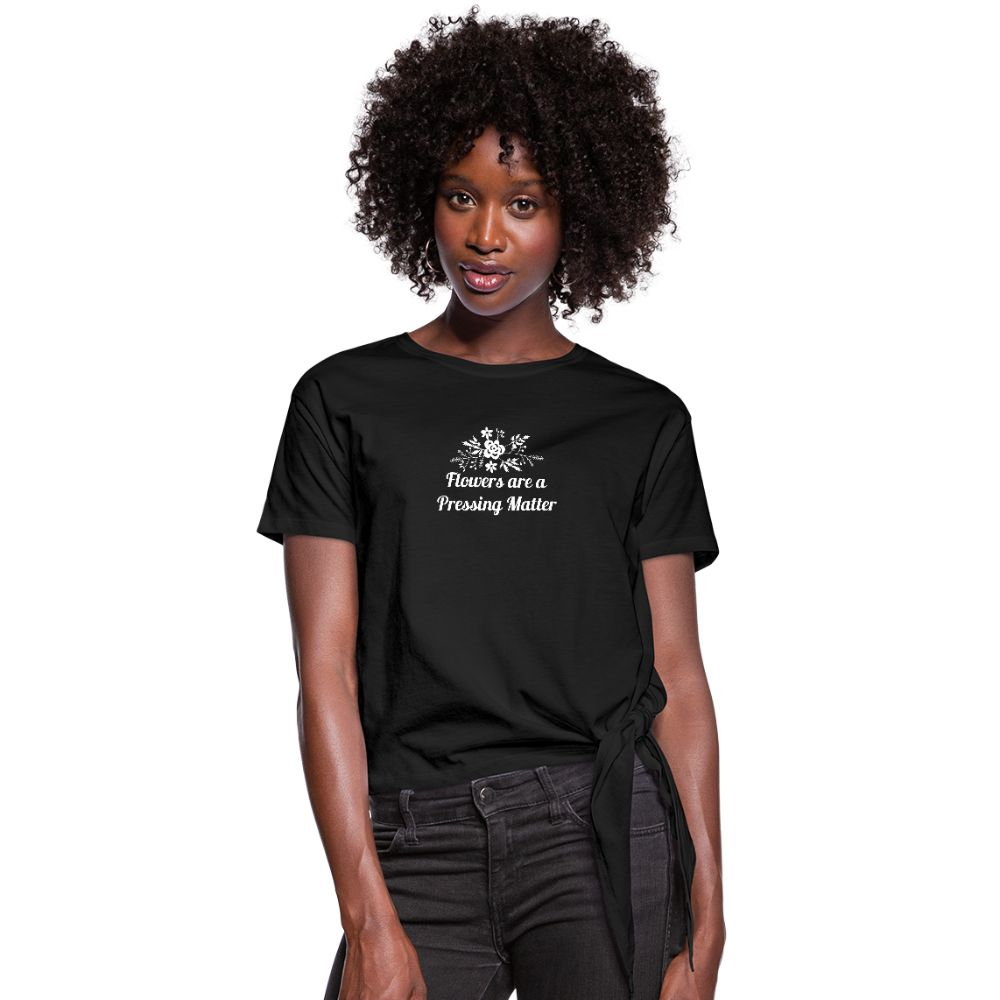 Flowers are a Pressing Matter Knotted T-Shirt black / 2XL Women's Knotted T-Shirt Microfleur