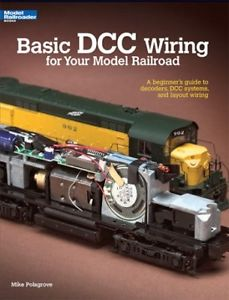 Kalmbach Basic DCC Wiring for Your Model Railroad - Softcover, 56 Pages