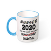 Nurses 2020: The One Where We were Essential