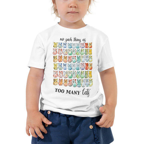 No such thing as too many Cats | Toddler Short Sleeve Tee