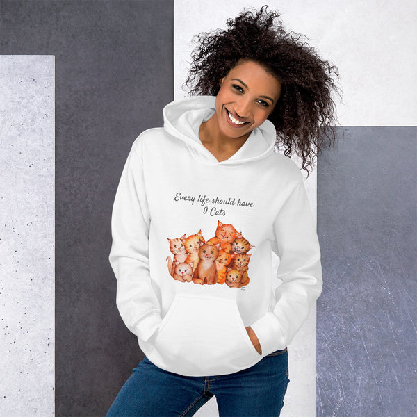 Every life should have nine cats | Unisex Hoodie