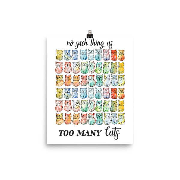 No Such Thing as Too Many Cats Poster - Gift for Cat Lovers - CatCottageDesign