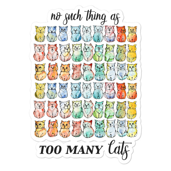 No such thing as too many cats | Bubble-free stickers