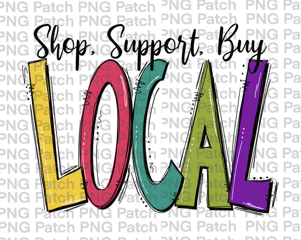 Shop Support Buy Local Colorful Small Business Png File Shop Loca Png Patch