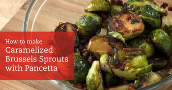 Caramelized Brussels Sprouts with Pancetta Thanksgiving Side Recipe