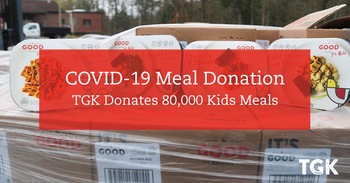 The Good Kitchen Donates 80,000 Kids Meals in the Wake of COVID-19