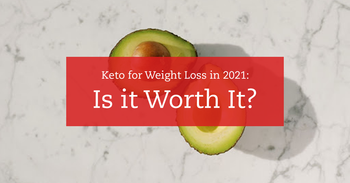 Keto in 2021: Is It Still Worth It?