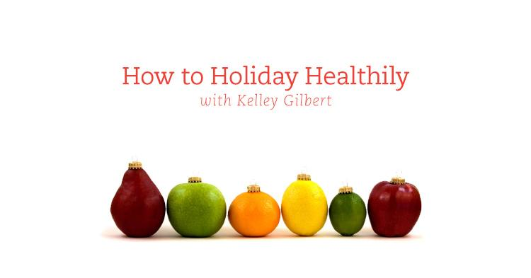 How to Holiday Healthily