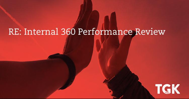RE: Internal 360 Performance Review