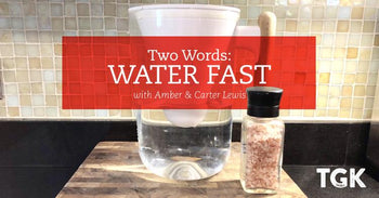 Two Words: Water Fast