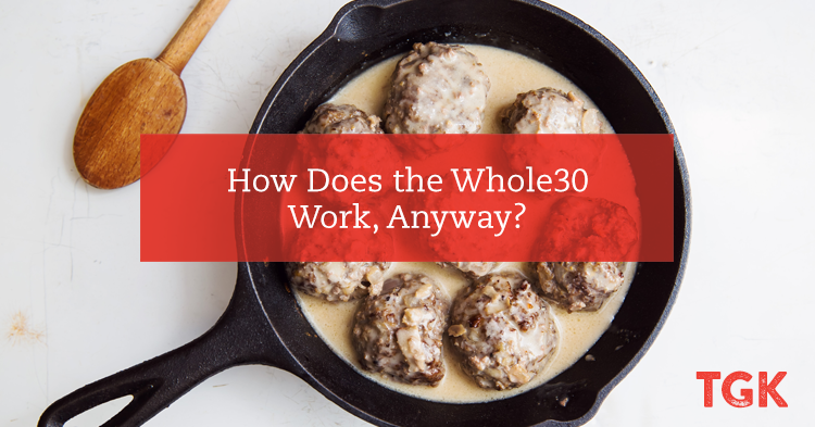 How Does the Whole30 Work, Anyway?