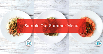 Sample Our Summer Menu