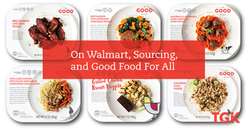 Our Founder on Walmart, Sourcing, and Good Food For All