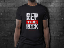 Load image into Gallery viewer, Rep The ROCK T-Shirt