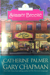 Summer Breeze (Paperback) Gary Chapman & Catherine Palmer