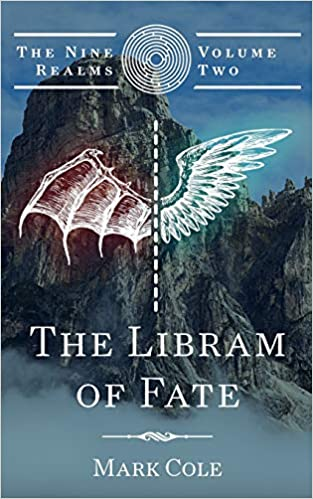 The Libram of Fate: The Nine Realms, #2 (paperback) Mark Cole