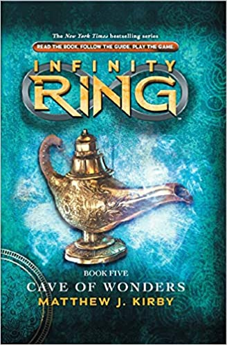 Cave of Wonders: Infinity Ring, #5 (Hardcover) Matthew J Kirby