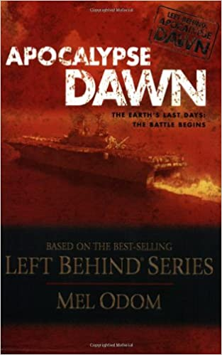 Apocalypse Dawn: Left Behind Series, #1 (Paperback) Mel Odom