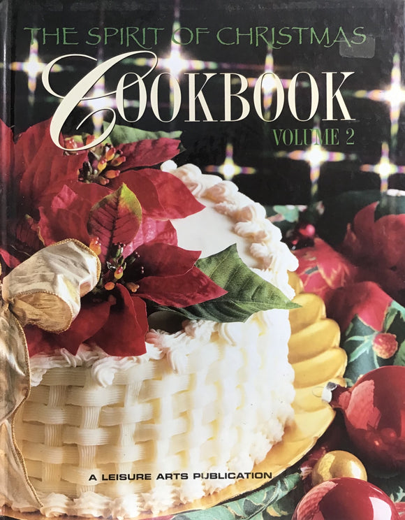 The Spirit of Christmas Cookbook - Volume 2 (Hardback) Leisure Arts