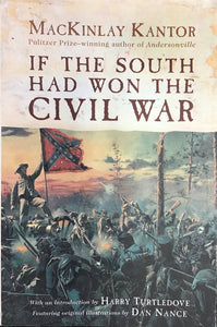 If the South Had Won the War (paperback) MacKinlay Taylor