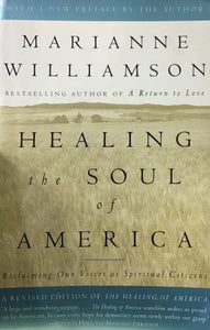 Healing the Soul of America (Paperback) Marianne Williamson