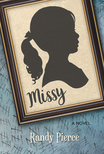 Missy (Paperback) Randy Pierce