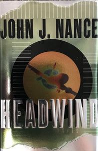 Headwind (Hardback) John J. Nance