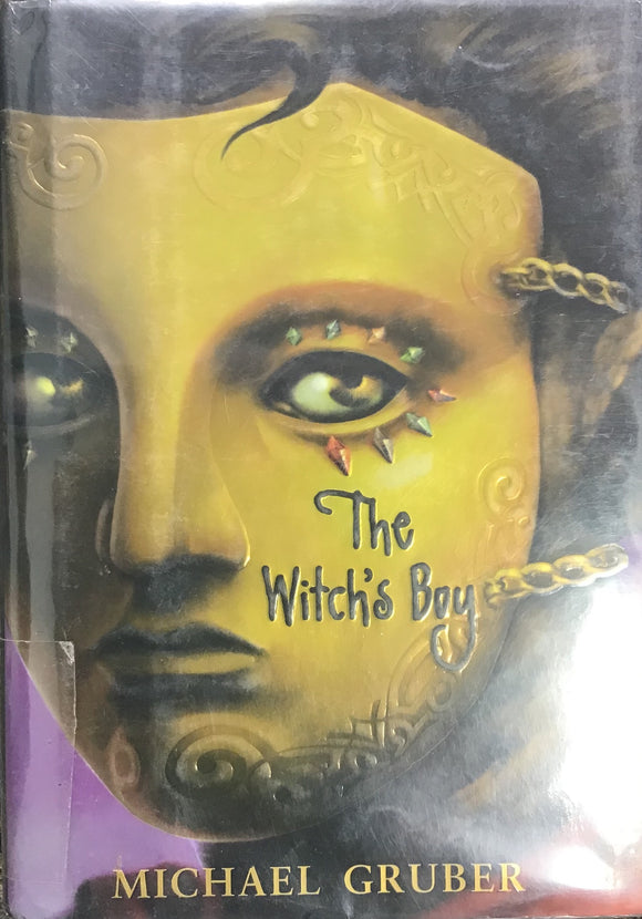 The Witch's Boy (hardcover) Michael Gruber