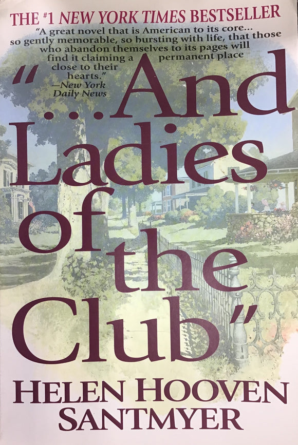 And Ladies Of the Club (softback) Helen Hoover Santmyer