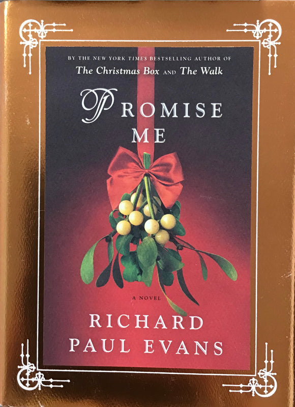 Promise Me (Hardback) Richard Paul Evans