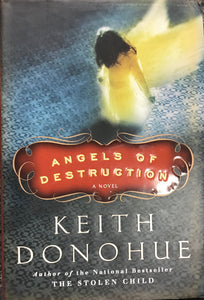 Angels of Destruction (Hardcover) Keith Donohue