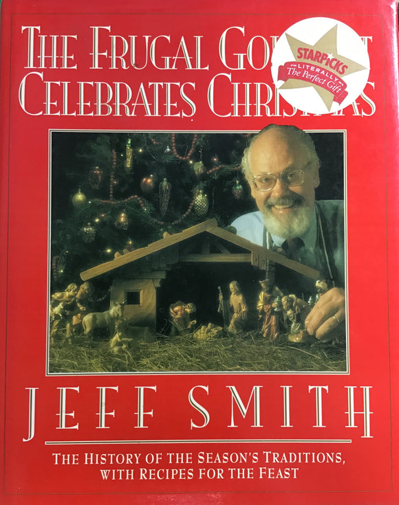 The Frugal Gourmet Celebrates Christmas (Hardback) Jeff Smith