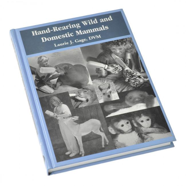 Hand-Rearing Wild & Domestic Mammals