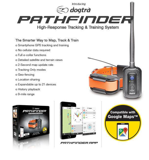 Dogtra Pathfinder GPS Tracking &  E-Collar Remote Training System
