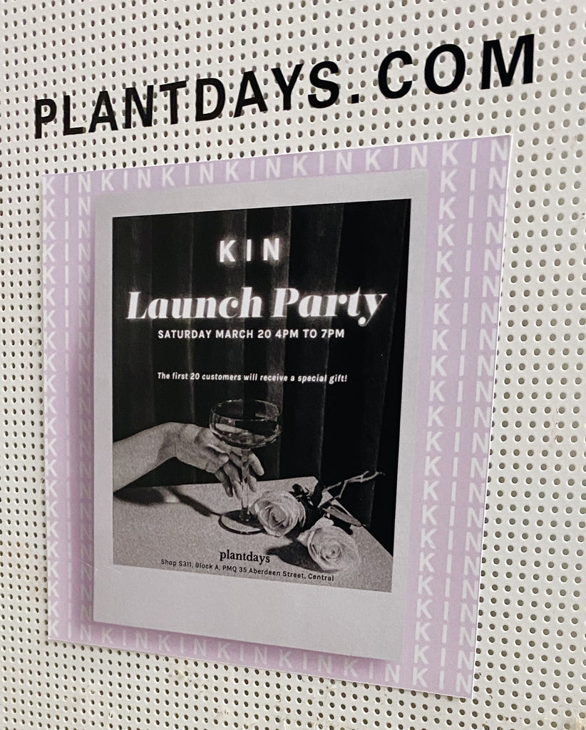 KIN x Plantdays Launch Party