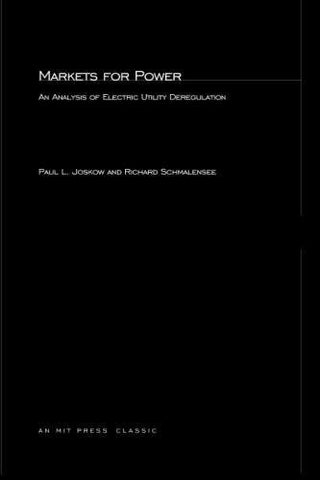 Markets For Power: An Analysis Of Electric Utility Deregulation (Mit Press)